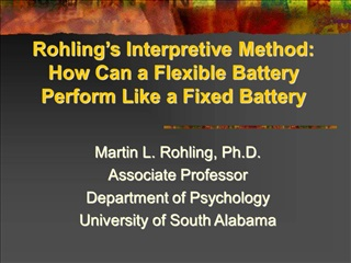 Rohling s Interpretive Method: How Can a Flexible Battery Perform Like a Fixed Battery
