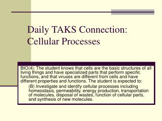 Daily TAKS Connection: Cellular Processes