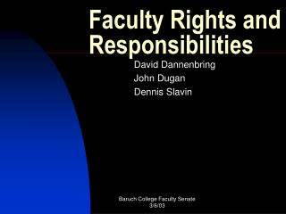 Faculty Rights and Responsibilities