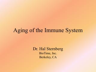 Aging of the Immune System