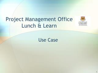 Project Management Office Lunch  Learn
