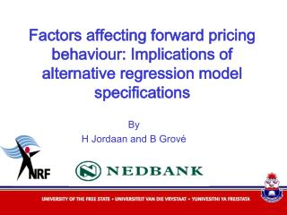 Factors affecting forward pricing behaviour: Implications of alternative regression model specifications