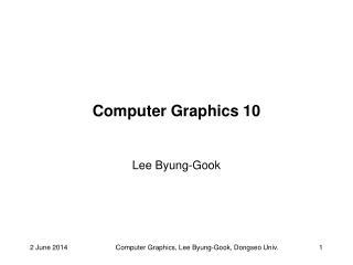 Computer Graphics 10