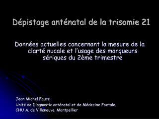 D pistage ant natal de la trisomie 21