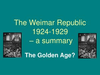 The Weimar Republic 1924-1929    a summary