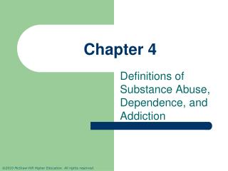 Definitions of Substance Abuse, Dependence, and Addiction