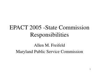 EPACT 2005 -State Commission Responsibilities