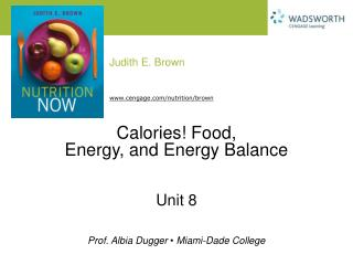 Calories Food,  Energy, and Energy Balance