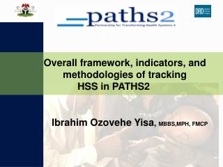 Ibrahim Ozovehe Yisa, MBBS,MPH, FMCP