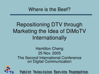 Repositioning DTV through Marketing the Idea of DiMoTV Internationally