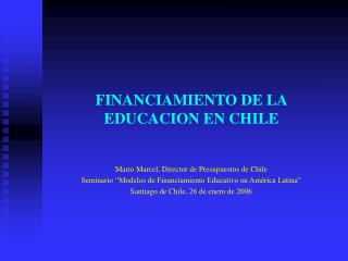 FINANCIAMIENTO DE LA EDUCACION EN CHILE