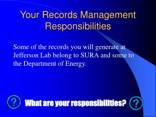 Your Records Management Responsibilities