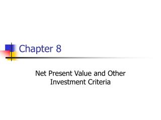 Net Present Value and Other Investment Criteria