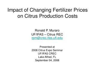 Impact of Changing Fertilizer Prices  on Citrus Production Costs