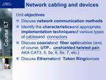 Network cabling and devices