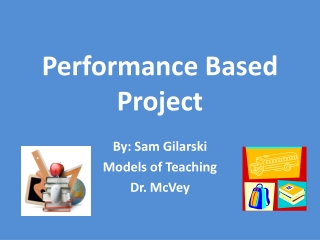 Performance Based Project