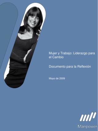 Mujer y Trabajo: Liderazgo para el Cambio  Documento para la Reflexi n