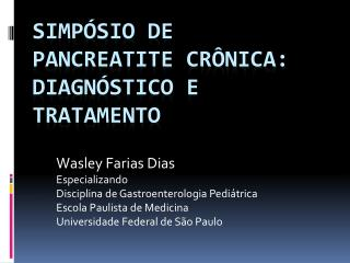 Simp sio de Pancreatite Cr nica: Diagn stico e Tratamento