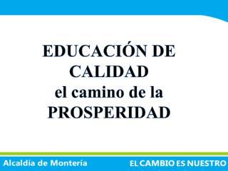 EDUCACI N DE CALIDAD el camino de la PROSPERIDAD