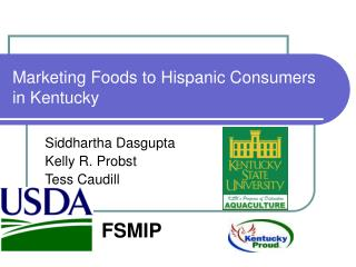 Marketing Foods to Hispanic Consumers in Kentucky