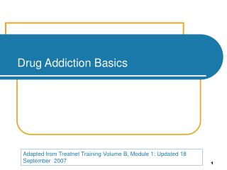 Drug Addiction Basics