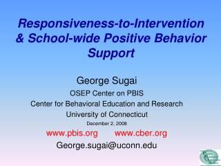 Responsiveness-to-Intervention  School-wide Positive Behavior Support