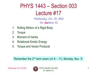 PHYS 1443   Section 003 Lecture 17