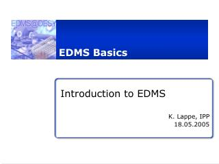EDMS Basics
