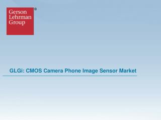 GLGi: CMOS Camera Phone Image Sensor Market