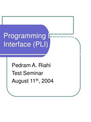 Programming Language Interface PLI
