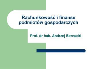 Rachunkowosc i finanse podmiot w gospodarczych