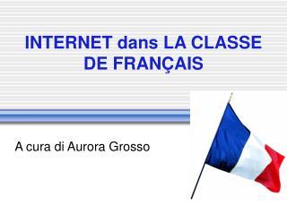 INTERNET dans LA CLASSE DE FRAN AIS