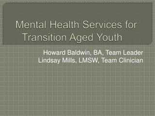 Mental Health Services for Transition Aged Youth