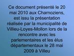 Ce document pr sent  le 20 mai 2010 aux Charnoziens, est issu la pr sentation r alis e par la municipalit  de Villieu-Lo