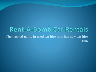 Rent-A-Bomb Car Rentals - cheap car rentals cairns