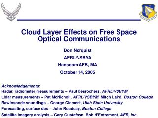 Cloud Layer Effects on Free Space Optical Communications