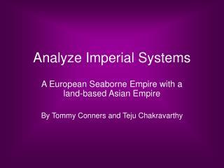Analyze Imperial Systems