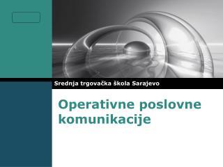 Operativne poslovne komunikacije