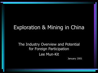 Exploration  Mining in China
