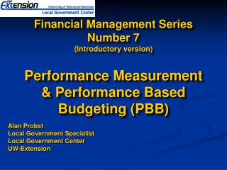Financial Management Series Number 7 Introductory version  Performance Measurement  Performance Based Budgeting PBB