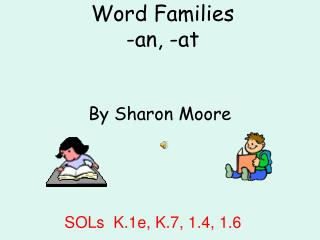 Word Families -an, -at