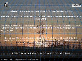 EN EL MARCO DE LA CELEBRACION DEL DIA MUNDIAL DE LA EFICIENCIA ENERGETICA, ESTE 05 DE MARZO y DEL DIA MUNDIAL DE LOS DE