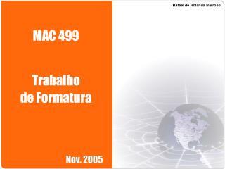 MAC 499   Trabalho de Formatura
