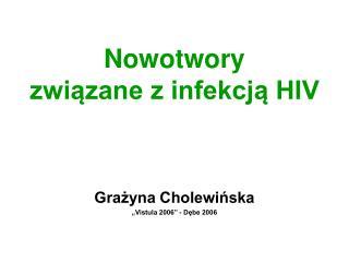 Nowotwory  zwiazane z infekcja HIV