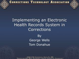 Implementing an Electronic Health Records System in Corrections
