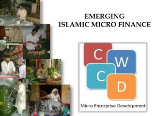 EMERGING  ISLAMIC MICRO FINANCE