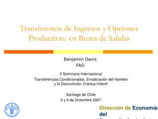 Transferencia de Ingresos y Opciones Productivas: en Busca de Salidas