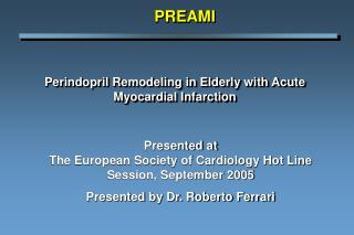Perindopril Remodeling in Elderly with Acute Myocardial Infarction