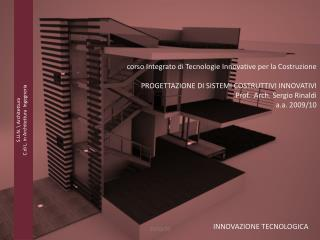 S.U.N.  Architettura C.di L. in Architettura  Ingegneria
