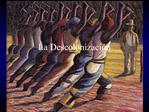 La Descolonizaci n